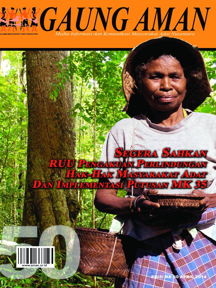 Gaung AMAN Edisi 50 Segera Sahkan RUUPPHMA dan Implementasi Putusan MK 35