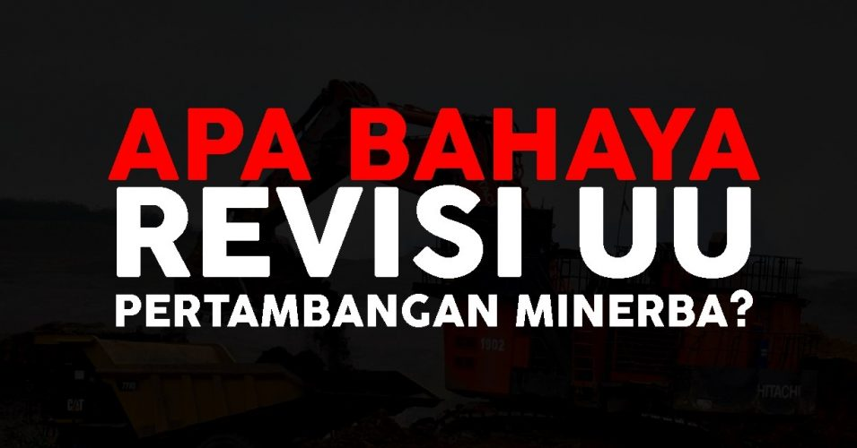 5 Masalah UU Minerba Bagi Masyarakat Adat