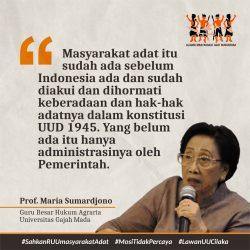 Prof Maria Sumardjono: Negara Punya Utang pada Masyarakat Adat