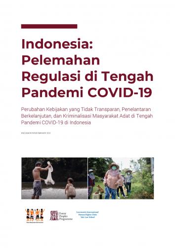 Indonesia: Pelemahan Regulasi di Tengah Pandemi COVID-19
