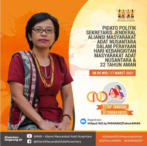 Pidato Sekretaris Jendral Aliansi Masyarakat Adat Nusantara Dalam Perayaan HKMAN 2021 & 22 Tahun AMAN